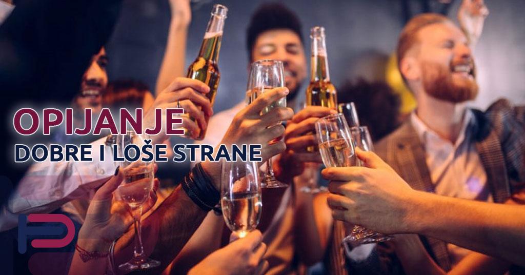 Dobre i loše strane opijanja
